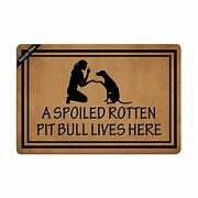 Ruiyida A Spoiled Rotten Pit Bull Lives Here Entrance Floor Mat Funny Doormat