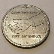 Give Nothing Get Nothing - Zero Cents Coin This Coin Is Your Tip 1962