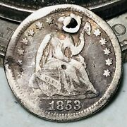 1853 Seated Liberty Half Dime 5c No Arrows Damaged Cull Silver Us Coin Cc8552