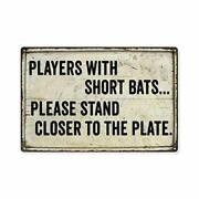 Players With Short Bats Funny Bathroom Sign Toilet Signs 8 X 12 Economy Gloss