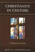 Christianity In Culture A Historical Quest By John R. Sommerfeldt 9780761846710