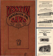 Henry Disston And Sons - Handbook On Saws - 1917 Edition - 209 Pages
