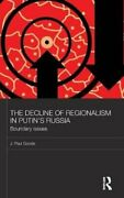 Basees/routledge Series On Russian And East European Studies The Decline Of...