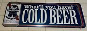Pabst Blue Ribbon Cold Beer Metal Tin Beer Sign Large Approx. 40 X 15