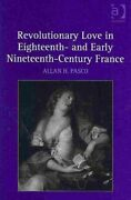 Revolutionary Love In Eighteenth- And Early Nineteenth-century ... 9780754656104
