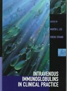 Intravenous Immunoglobulins In Clinical Practice By Martin L. Lee 9780824798819
