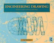 Engineering Drawing With Cad Applications By O. Ostrowsky 9781138138896