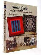Amish Quilts And The Welsh Connection - Osler, Dorothy