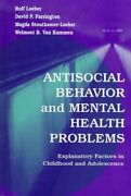 Antisocial Behavior And Mental Health Problems Explanatory Factors In...