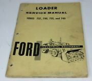 Ford 727 730 735 740 Front End Loader Service Repair Shop Manual 1950s - 1960s