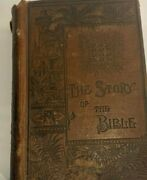 Antique, The Story Of The Bible 300 Illustrations, Rare Embossed, 1884