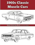 1960s Classic Muscle Cars Adult Coloring Bookgreat Detailed Illustrationsnew