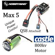 Hobbywing Max 5 Esc And Castle Creations 800kv Motor Combo With Qs8 Connector