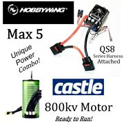 Hobbywing Max 5 Esc And Castle Creations 800kv Motor Combo With Qs8 Series Harness