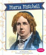 Great Women In History Ser. Maria Mitchell By Anna Butzer 2014 Hardcover