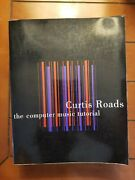The Computer Music Tutorial The Mit Press By Curtis Roads