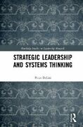 Strategic Leadership And Systems Thinking By Peter S. Delisi 9780367567231