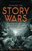Winning The Story Wars Why Those Who Tell And Live The Best S... 9781422143568