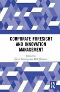 Corporate Foresight And Innovation Management By David Sarpong 9780367332204