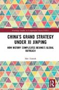 China's Grand Strategy Under Xi Jinping How History Complicates... 9780367628413