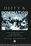 Deity And Domination Images Of God And The State In The 19th An... 9780415011716