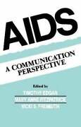 Aids A Communication Perspective By Timothy Edgar 9780805809985 | Brand New