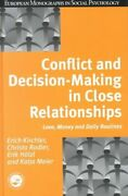 Conflict And Decision Making In Close Relationships Love Money... 9780863778117