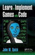 Learn To Implement Games With Code By John M. Quick 9781138428140 | Brand New