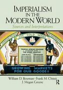 Imperialism In The Modern World Sources And Interpretations 9781138432130
