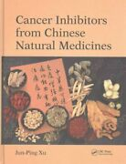 Cancer Inhibitors From Chinese Natural Medicines By Jun-ping Xu 9781498787642