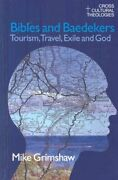 Bibles And Baedekers Tourism, Travel, Exile And God 9781845530686 | Brand New