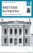 British Banking A Guide To Historical Records By John Orbell 9780754602958
