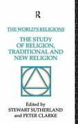 The Worldand039s Religions The Study Of Religion Traditional And N... 9781138139053