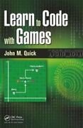 Learn To Code With Games By John M. Quick 9781138428010 | Brand New