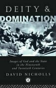 Deity And Domination Images Of God And The State In The 19th An... 9780415011723