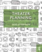Theater Planning Facilities For Performing Arts And Live Entert... 9781138888982