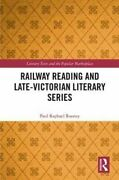 Railway Reading And Late-victorian Literary Series 9781138285637 | Brand New