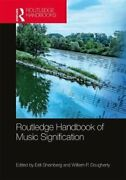 The Routledge Handbook Of Music Signification By Esti Sheinberg 9780815376453