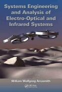 Systems Engineering And Analysis Of Electro-optical And Infrared Systems By...