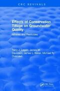 Effects Conservation Tillage On Ground Water Quality Nitrates A... 9781315892528