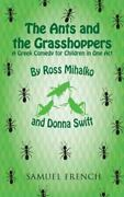 Ant And The Grasshopper Play By Donna Swift And Ross Mihalko Trade Paperback