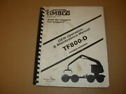Timbco Tf800-d Hydro-skidder Operation And Maintenance Manual Issued 2000