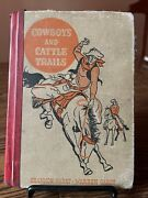 Cowboys And Cattle Trails By Garst - American Adventure Series - Vintage 1948