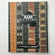 Normans Rare Guitars 30 Years Of Buying Selling And Collecting Book Signed 1st E