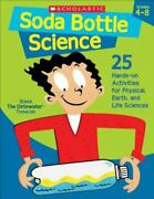 Soda Bottle Science 25 Easy Hands-on Activities That Teach Key Concepts In Ph