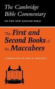 Cambridge Bible Commentaries On The Apocrypha Ser. First And Second Books Of...