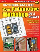 How To Design Build And Equip Your Automotive Workshop On A Budget Book New