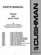 Cushman Engine And Drive Train Parts Manual For Haulster 832972 - Digital Format