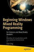 Beginning Windows Mixed Reality Programming For Hololens And Mixed Reality...