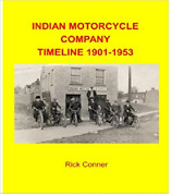 Indian Motorcycle Company Timeline Book 1901-1953  508 Pgs Brand New